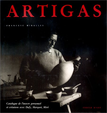 Llorens Artigas : Catalogue raisonné