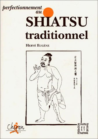 Perfectionnement au Shiatsu traditionnel