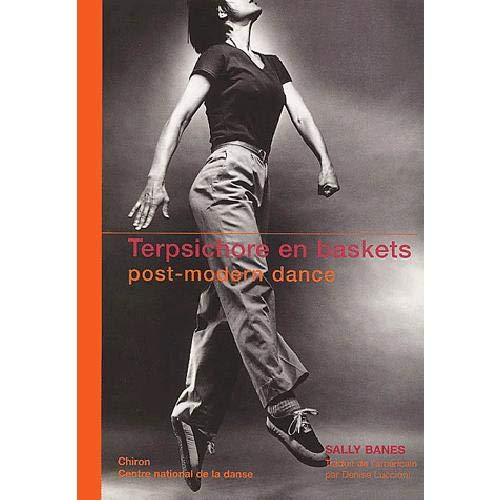 Terpsichore en baskets. Post-modern dance