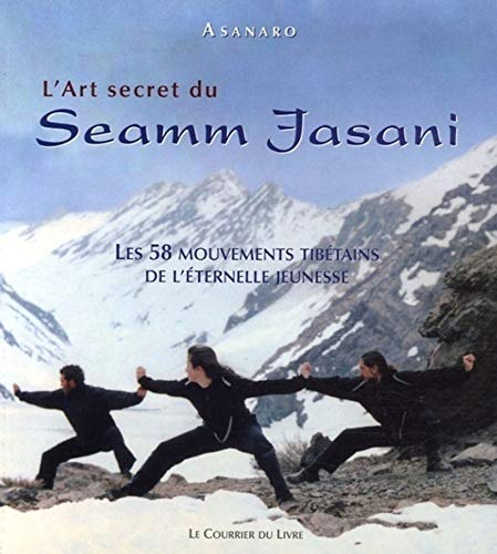L'Art secret du Seamm-Jasani