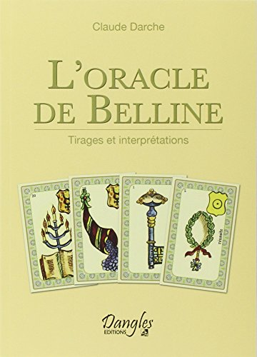 L'oracle de Belline : Tirages et interprÿ©tations