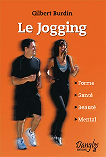 Jogging (le) / forme - sante - beaute - mental