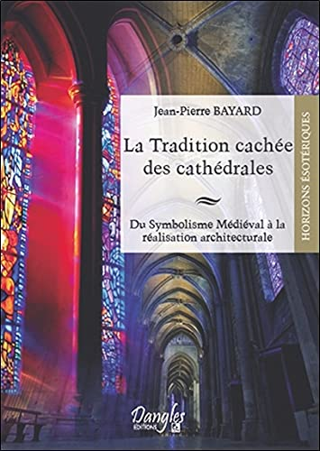 Tradition cachée des cathedrales