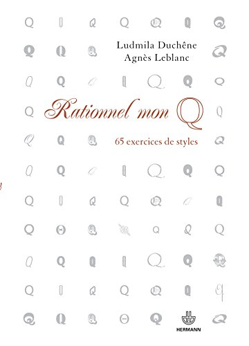 Rationnel mon Q : 65 exercices de style