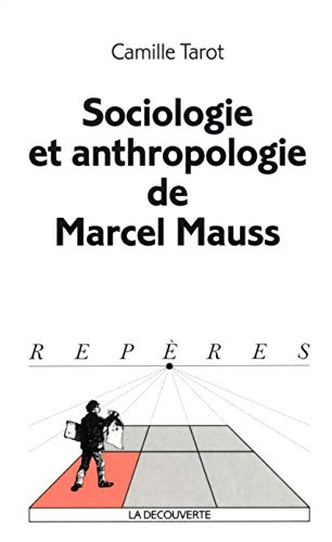 Sociologie et anthropologie de Mauss