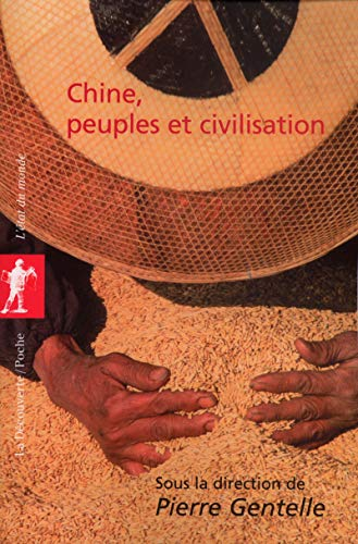 Chine, peuples et civilisations