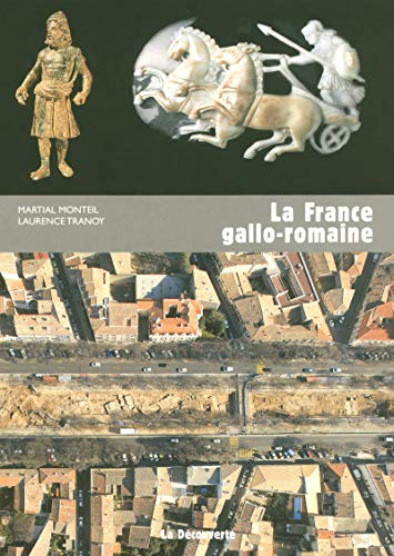La France gallo-romaine