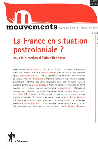 Mouvements, Septembre 2011 : La France en situation postcoloniale ?