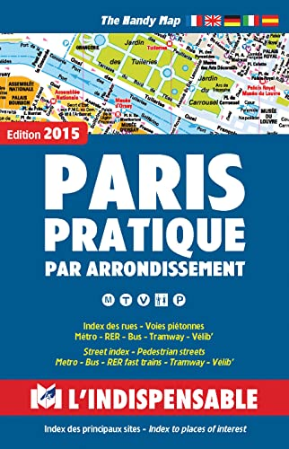 Atlas routiers : Paris pratique par arrondissement