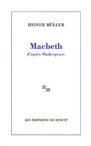 Macbeth : D'après Shakespeare