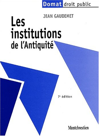 Les institutions de l'antiquite  7e ed.