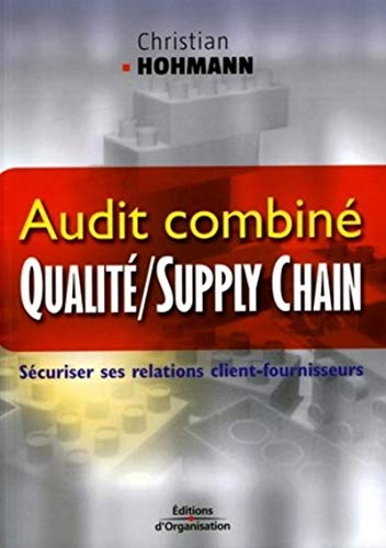 Audit combiné qualité / supply chain