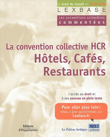 La convention collective des hôtels, cafés, restaurants