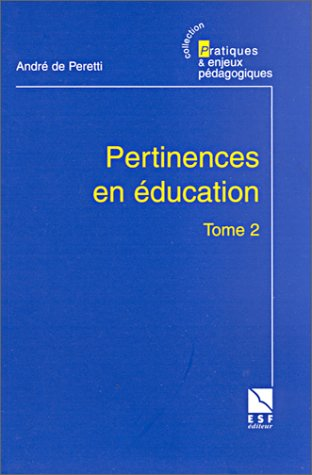 Pertinences en éducation, tome 2