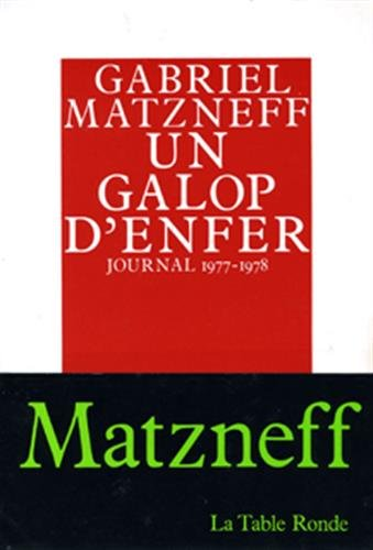 Un galop d'enfer (Journal 1977-1978)