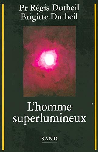 L'homme superlumineux