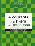 4 courants de l'EPS de 1985 à 1998 |