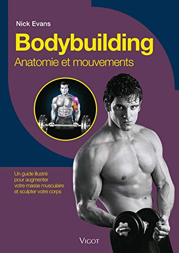 Bodybuilding : Anatomie et mouvements