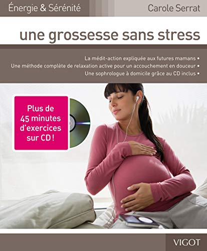 Une grossesse sans stress (1CD audio)
