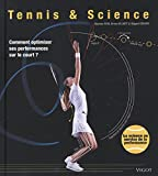 Tennis & science : comment optimiser ses performances sur le court ? | Reid, Machar - Auteur