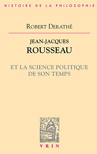 Jean-Jacques Rousseau et la science politique de son temps