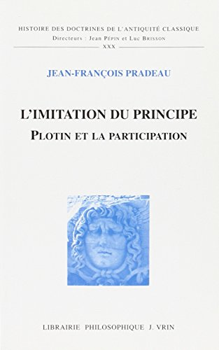 L'imitation du principe : Plotin et la participation