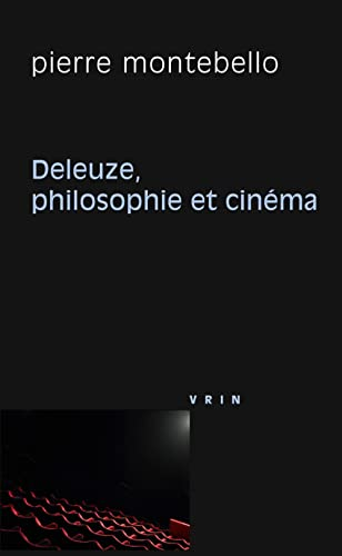 Deleuze, Philosophie et Cinema