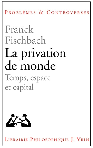 La privation de monde