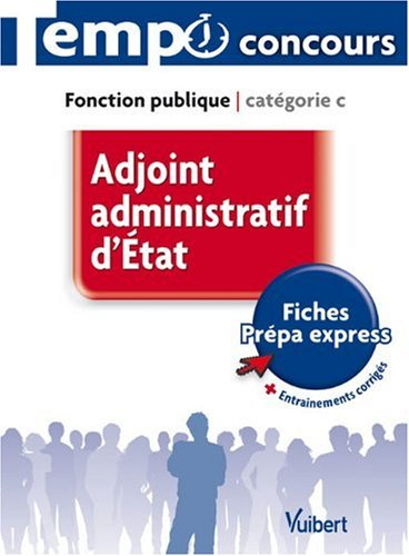 Adjoint Administratif d'État Categorie C