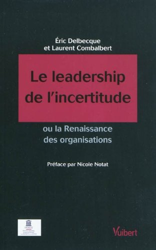 Le leadership de l'incertitude