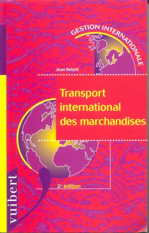 Transport international des marchandises. 2ème édition