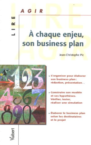 A chaque enjeu, son Business Plan