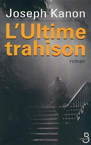 L'ultime trahison