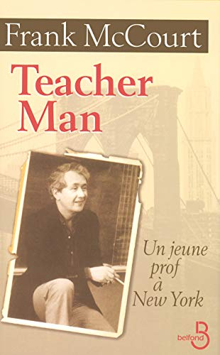Teacher Man : Un jeune prof à New York