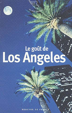 Le goût de Los Angeles