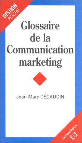 Glossaire de la communication marketing