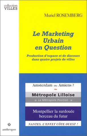 Le marketing urbain en question