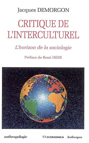 Critique de l'interculturel : L'horizon de la sociologie
