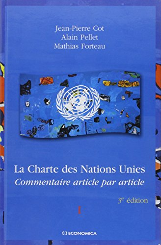 La Charte des Nations Unies en 2 volumes