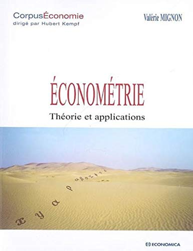 Econométrie : Théorie et applications