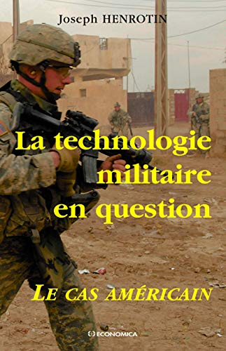 La technologie militaire en question