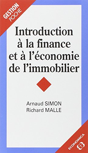 Introduction a la Finance et a l'Economie de l'Immobilier