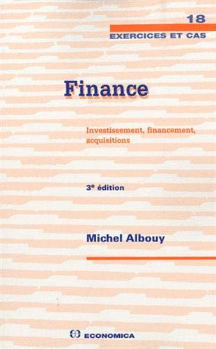 Finance : Investissement, financement, acquisitions