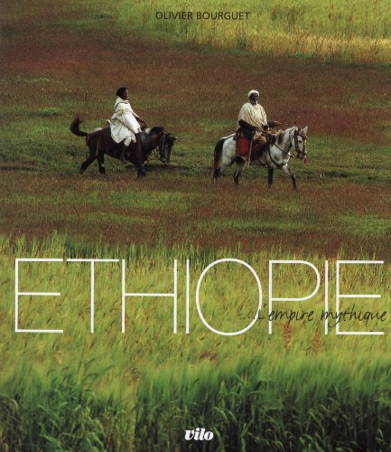 Ethiopie... : L'Empire mythique