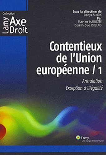 Contentieux de l'union europeenne 1 (French Edition)