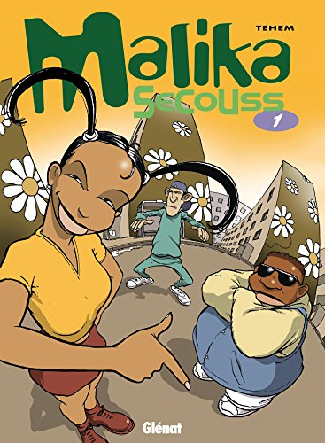 Malika Secouss, tome 1 : Rêves partis