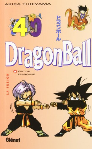 Dragon ball tome N° 40 - La fusion