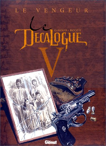 Le Décalogue, tome 5