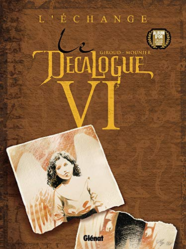 Le Décalogue, tome 6