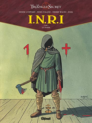 Le Triangle secret : Saison 2, volume 1, INRI : Le Suaire